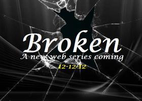 "The Web Series Premiere Party for ""BROKEN"""