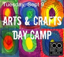 Sept 9 Arts & Crafts Day Camp 9-3pm, Ages 5-10 Strike...
