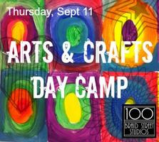 Sept 11 Arts & Crafts Day Camp 9-3pm, Ages 5-10 Strike...