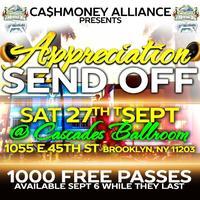 CASH MONEY ALLIANCE APPRECIATION SEND OFF(2 INVITES...