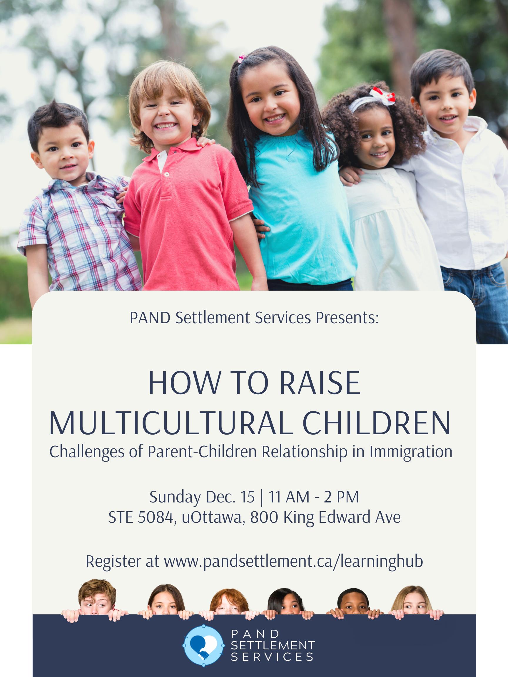 Raising Multicultural Children: Challenges of Parent-Children Relationship