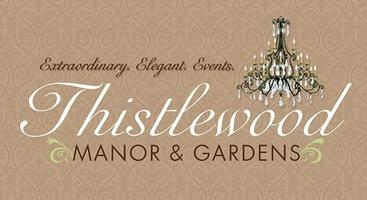 Thistlewood Manor Grand Reveal