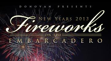 "Donovan Presents ""New Year's Eve 2013"": FIREWORKS ON THE..."