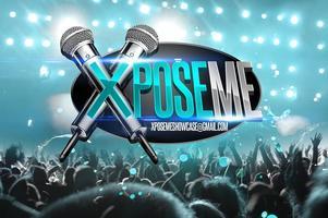 Xpose Me Artist Showcase