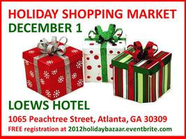 Holiday Shopping Market & Bazaar  - December 1, 2012