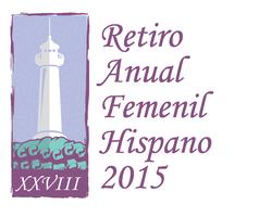 XXVIII Retiro Femenil Hispano 2015