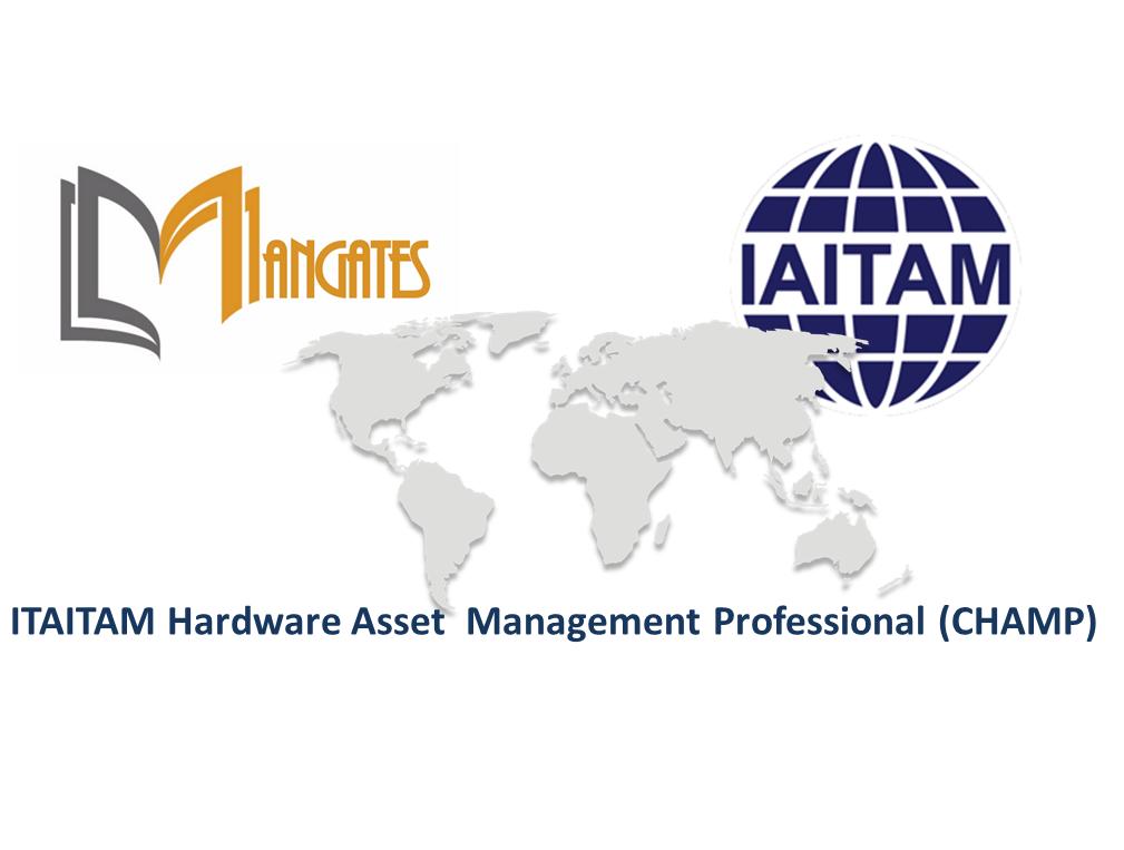 ITAITAM Hardware Asset Management Professional(CHAMP) 2 Days Training in Phoenix, AZ