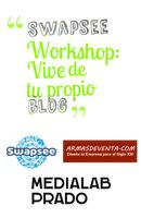 Swapsee Workshop: Vive de tu propio blog