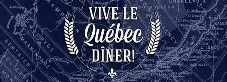 Vive le Québec Dîner!