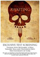Awaiting - Exclusive Test Screening