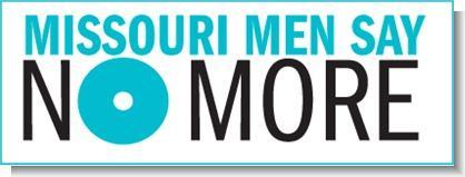 Missouri Men Say No More