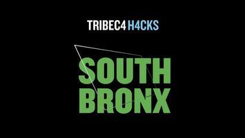 Tribeca Hacks South Bronx