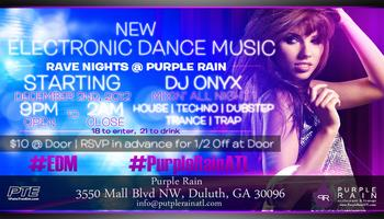 #EDM Rave Nights at @PurpleRainATL