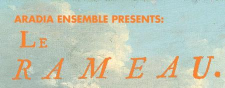 Aradia Ensemble Presents: Le Rameau