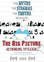 The Big Picture - Rethinking Dyslexia