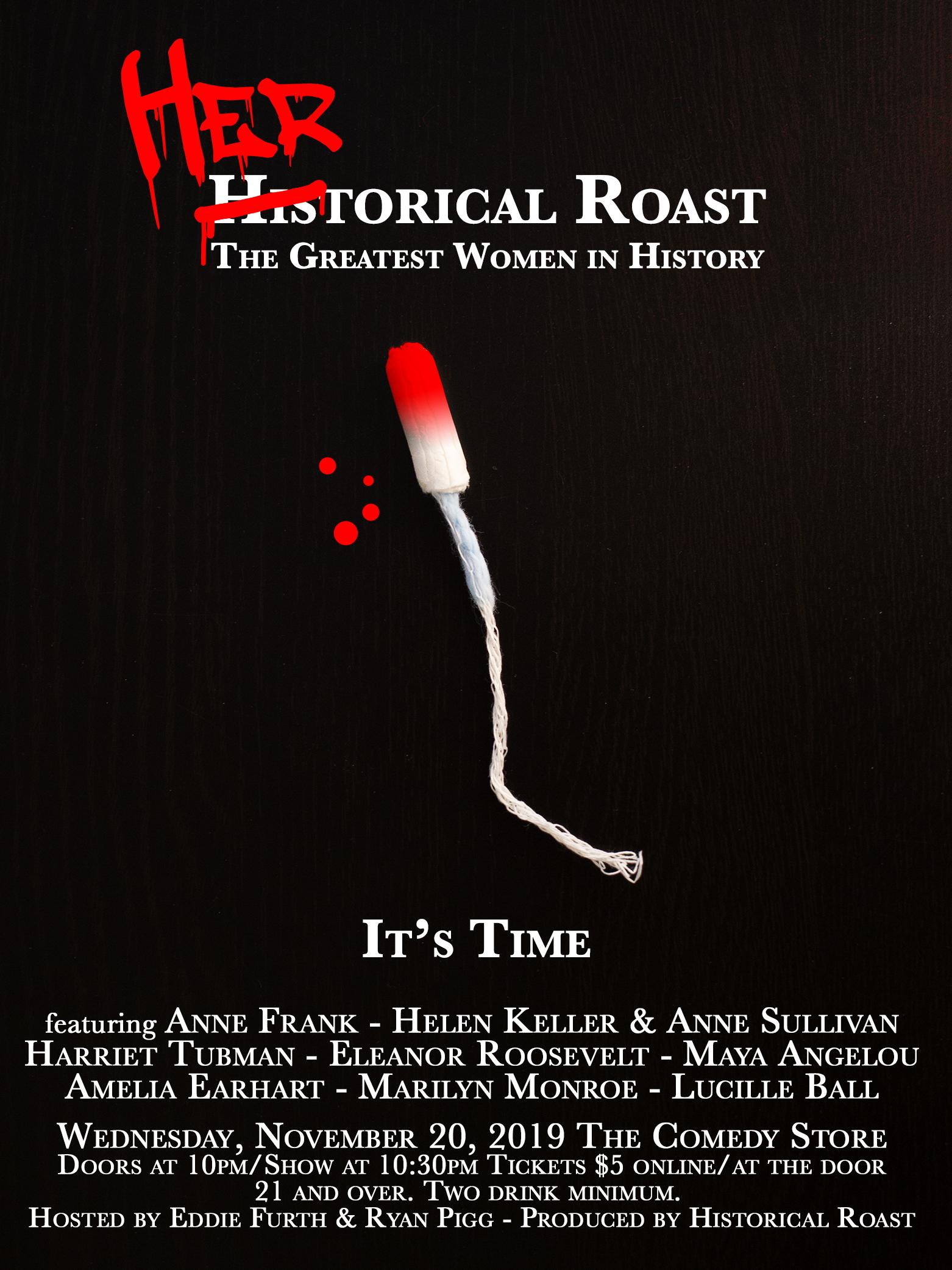 HERstorical Roast: The Greatest Women in History