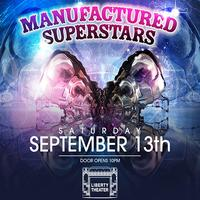 Manufactured Superstars at Liberty Theater