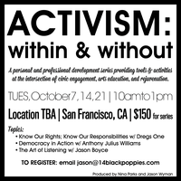 ACTIVISM: within & without
