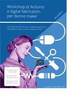 Workshop - Arduino e Digital Fabrication per donne...