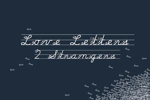 Love Letters 2 Strangers November Workshop
