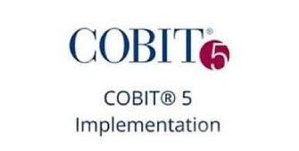COBIT 5 Implementation 3 Days Training in San Francisco, CA