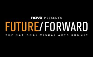 NAVA presents Future/Forward - The National Visual...