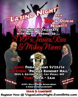"""Latino Night"" Celebrating SVP's Jessica, Rico & Mikey..."