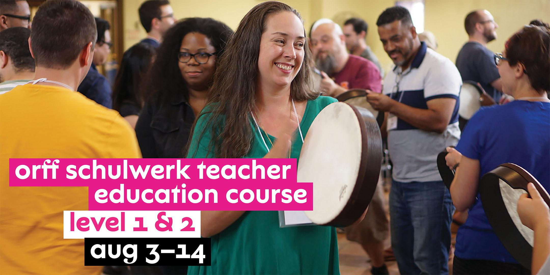 NJPAC Orff Schulwerk Teacher Education Course - Level 1 & 2