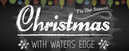 Christmas with Waters Edge