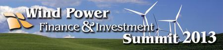 Infocast's Wind Power Finance & Investment Summit 2013