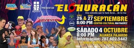 """Comedia """"El Huracán"""": Fajardo, PR: 4 de Octubre"""