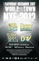 World Town NYE 2012 VERY LIMITED TICKETS AVAILABLE AT...