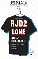 RJD2 + LONE live + TESSELA + KONX-OM-PAX + DJ PAYPAL