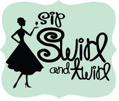 Sip, Swirl & Twirl