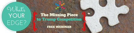 NO FEE WEBINAR: What's Your Edge? The Missing Piece to...