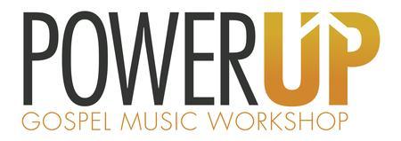 Power Up Gospel Music Workshop