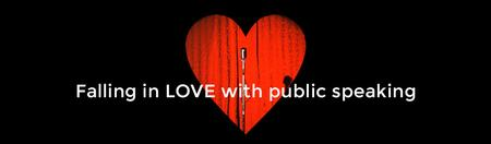 Not in use - Falling in LOVE with Public Speaking - 1...