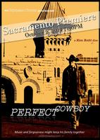 Sacramento Premiere of Perfect Cowboy!