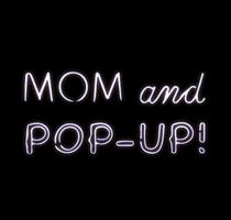 Mom and Pop Up Presents : Co-Working