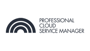 CCC-Professional Cloud Service Manager(PCSM) 3 Days Training in Calgary
