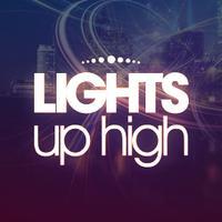 Lights Up High (+21)