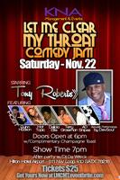 """Let Me Clear My Throat"" Comedy Jam and After Party..."