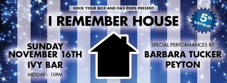 I REMEMBER HOUSE: 5th Birthday
