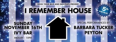 I REMEMBER HOUSE: 5th Birthday