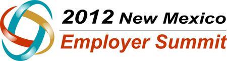 2012 New Mexico Employer Summit - Albuquerque