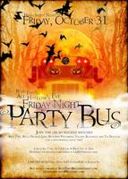 Buff Faye's All Hallows Eve Friday Night Party Bus