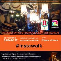 Instawalk Scopri Vicenza e le sue Botteghe Storiche