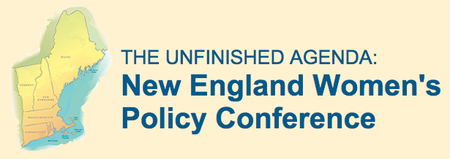 The Unfinished Agenda: New England Women's Policy...