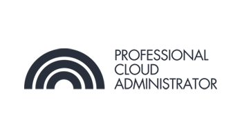 CCC-Professional Cloud Administrator(PCA) 3 Days Virtual Live Training in Perth