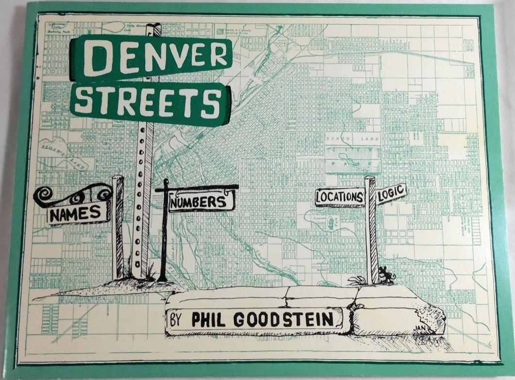 Phil Goodstein - Denver History Series - Everything About Denver